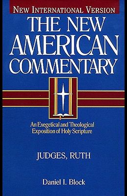 Judges, Ruth, Volume 6: An Exegetical and Theological Exposition of Holy Scripture