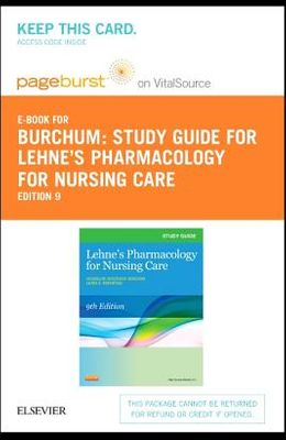 Study Guide for Lehne's Pharmacology for Nursing Care - Elsevier eBook on Vitalsource (Retail Access Card)