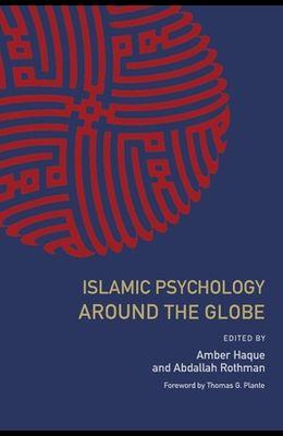 Islamic Psychology Around the Globe