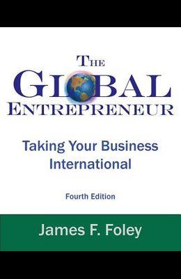 Global Entrepreneur: Taking Your Business International
