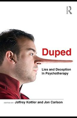 Duped: Lies and Deception in Psychotherapy