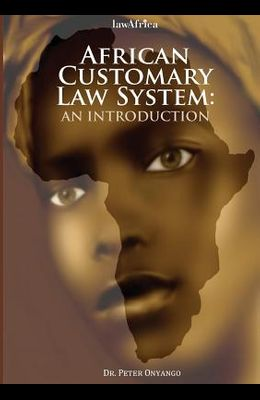 African Customary Law: An Introduction