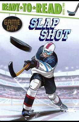 Slap Shot: Ready-To-Read Level 2