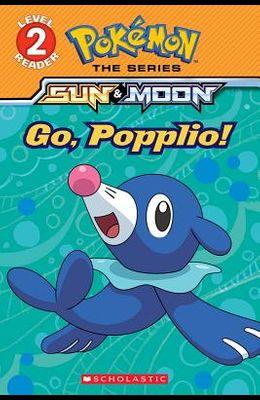 Go, Popplio! (Pokémon Alola: Level 2 Reader), Volume 2