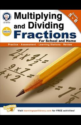 Multiplying and Dividing Fractions, Grades 5-8