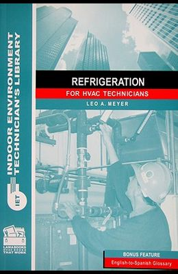 Refrigeration for HVAC Technicians