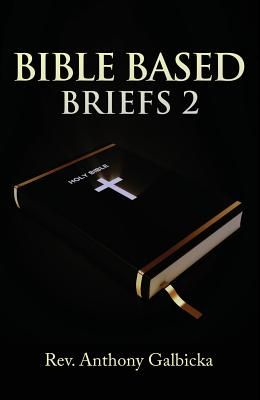 Bible Based Briefs 2