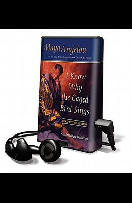I Know Why the Caged Bird Sings [With Earbuds]