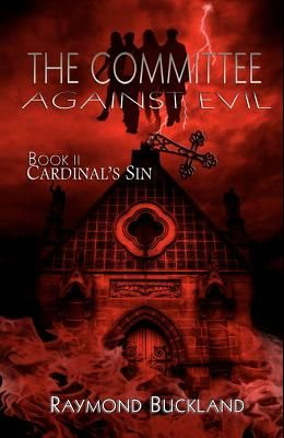 The Committee Against Evil: Book II: Cardinal's Sin