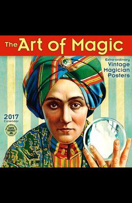 Art of Magic 2017 Wall Calendar: Extraordinary Vintage Magician Posters