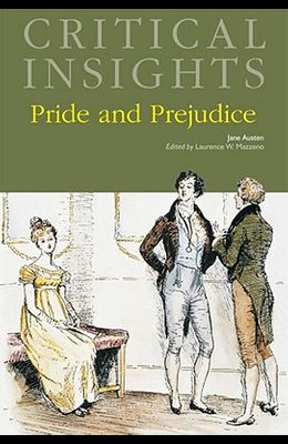 Critical Insights: Pride and Prejudice: Print Purchase Includes Free Online Access