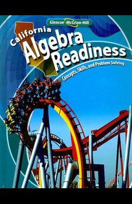 California Algebra Readiness: Concepts, Skills, and Problem Solving