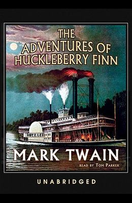 The Adventures of Huckleberry Finn [With Headphones]