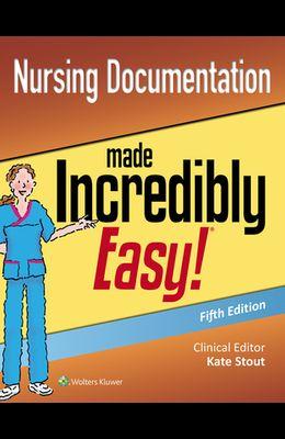 Nursing Documentation Made Incredibly Easy