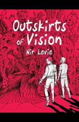 Outskirts of Vision: #1