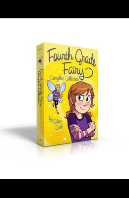 Fourth Grade Fairy Complete Collection: Fourth Grade Fairy; Wishes for Beginners; Gnome Invasion