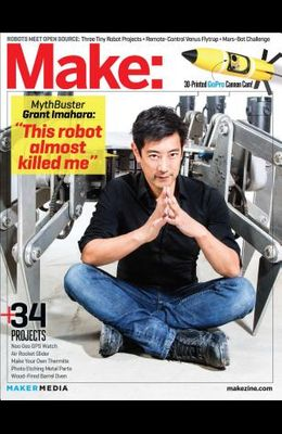 Make: Technology on Your Time, Issue 39: Robotic Me