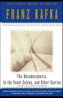 The Metamorphosis, in the Penal Colony, and Other Stories: With Two New Stories