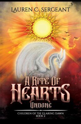 A Rite of Hearts Undone