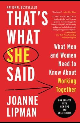 That's What She Said: What Men and Women Need to Know about Working Together