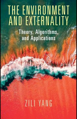 The Environment and Externality