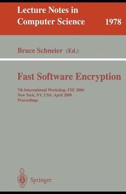 Fast Software Encryption: 7th International Workshop, Fse 2000, New York, Ny, Usa, April 10-12, 2000. Proceedings