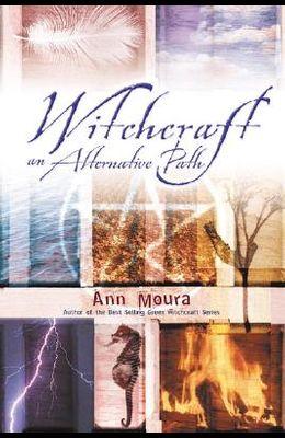 Witchcraft: An Alternate Path