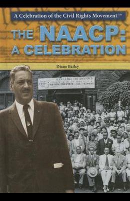 The NAACP: A Celebration