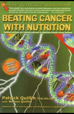 Beating Cancer with Nutrition [With Audio CD]