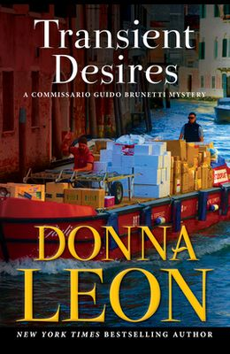 Transient Desires: A Commissario Guido Brunetti Mystery
