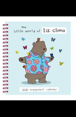 Liz Climo 2021 Engagement Calendar: (weekly Calendar of Animal Comic Strips, Funny Animal Cartoon Planner Calendar)