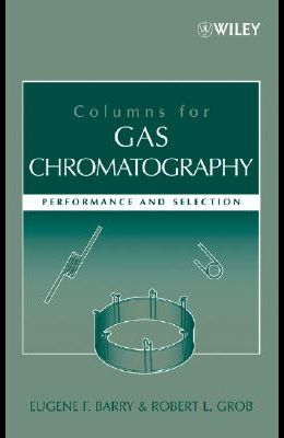Columns for Gas Chromatography: Performance and Selection