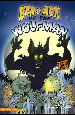 Eek and Ack Vs the Wolfman: Eek and Ack