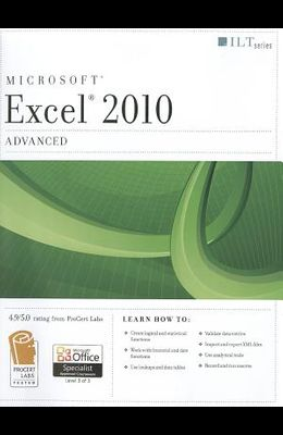 Excel 2010: Advanced Student Manual [With CDROM]