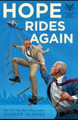 Hope Rides Again: An Obama Biden Mystery