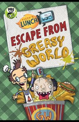 Escape from Greasy World