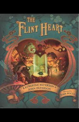 The Flint Heart: A Fairy Story