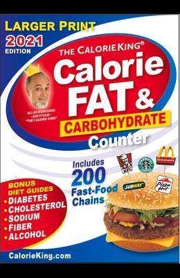 Calorieking 2021 Larger Print Calorie, Fat & Carbohydrate Counter