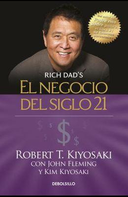 El Negocio del Siglo 21 = The Business of the 21st Century