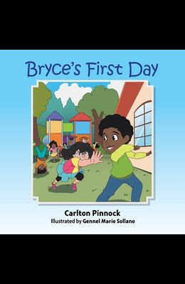 Bryce's First Day