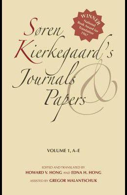 Søren Kierkegaard's Journals and Papers, Volume 1: A-E