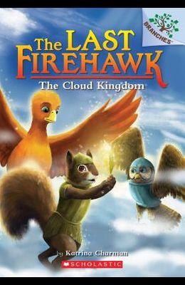 The Cloud Kingdom: A Branches Book (the Last Firehawk #7), 7