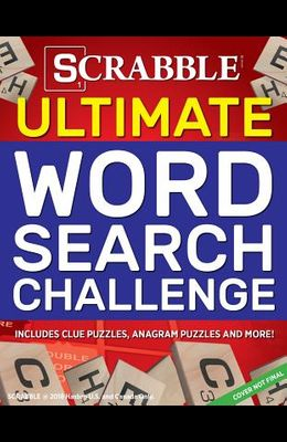 Scrabble Ultimate Word Search Challenge: Includes Clue Puzzles, Anagram Puzzles and More!