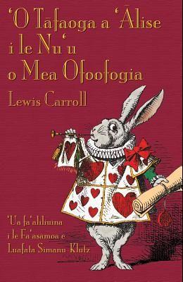 'O Tafaoga a 'Alise i le Nu'u o Mea Ofoofogia: Alice's Adventures in Wonderland in Samoan