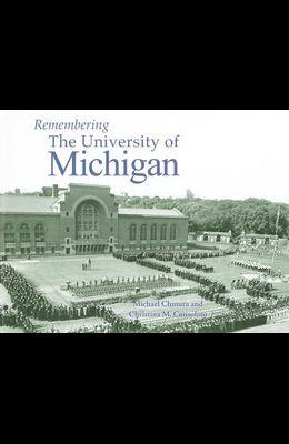 Remembering the University of Michigan