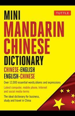 Mini Mandarin Chinese Dictionary: Chinese-English English-Chinese