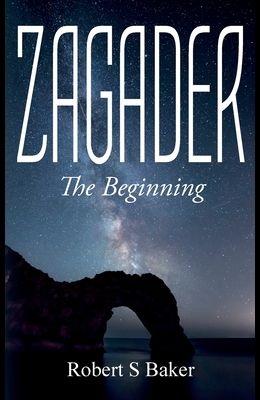 Zagader: The Beginning