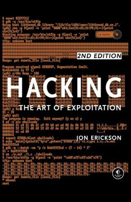 Hacking: The Art of Exploitation, 2nd Edition [With CDROM]