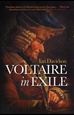 Voltaire in Exile: The Last Years, 1753-78