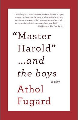 Master Harold and the Boys: A Play